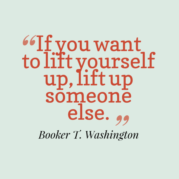 If-you-want-to-lift__quotes-by-Booker-T.-Washington-43